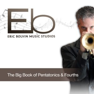 The Big Book of Pentatonics & Fourths